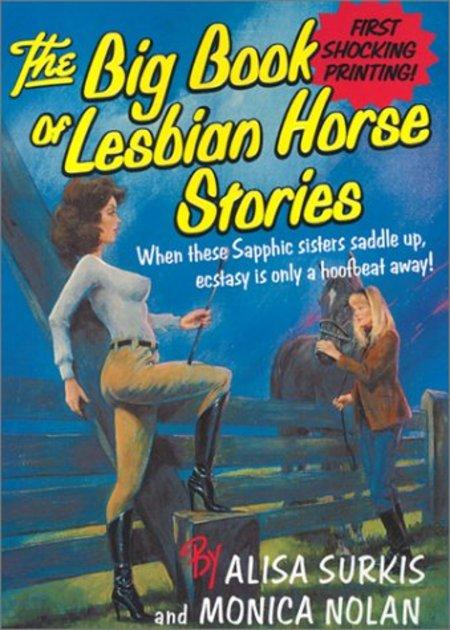 Книга The Big Book Of Lesbian Horse Stories на ReadRate.com. книга The Big