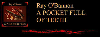Ray_obannon_a_pocketfull_of_teeth